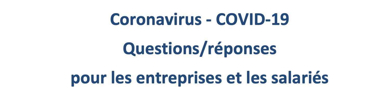 Coronavirus – COVID-19 Questions/réponses pour les entreprises et les salariés