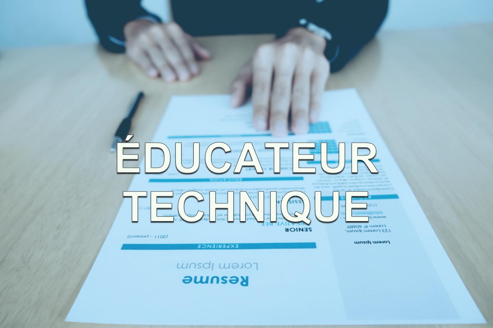 Educateur technique offre d'emploi