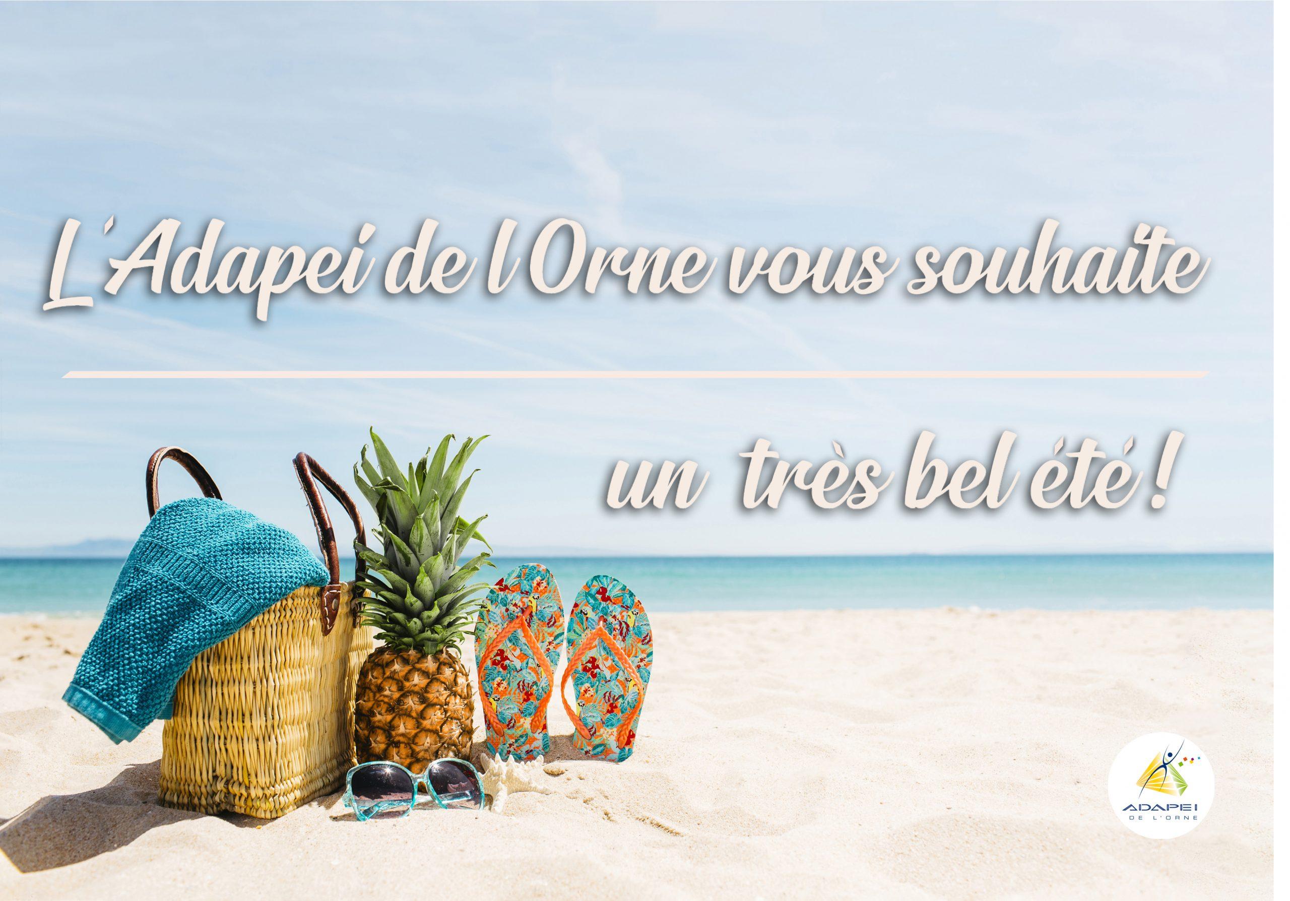 L'Adapei de l'Orne vous souhaite de bonnes vacances !